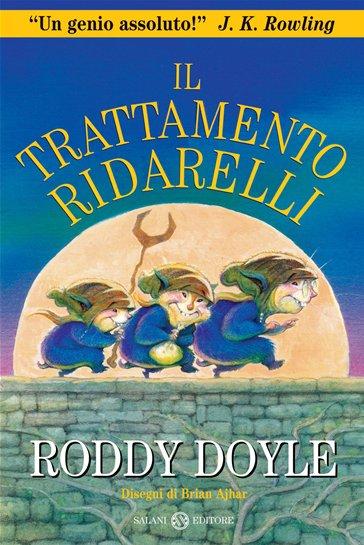 Il trattamento RIdarelli - Roddy Doyle - Salani Editore