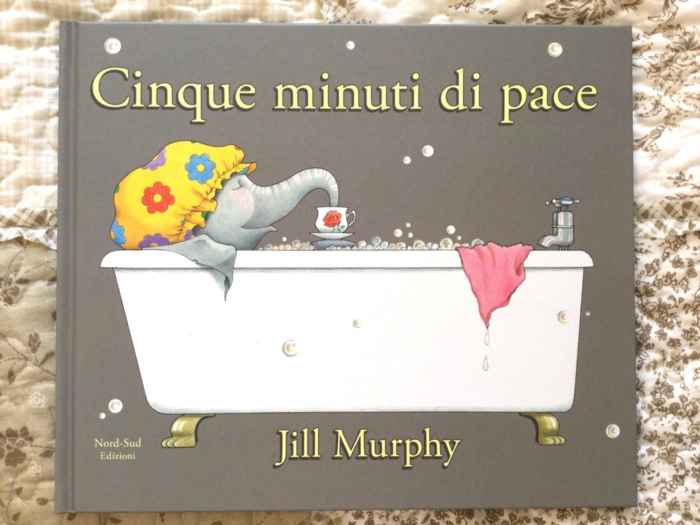Cinque minuti di pace - Jill Murphy
