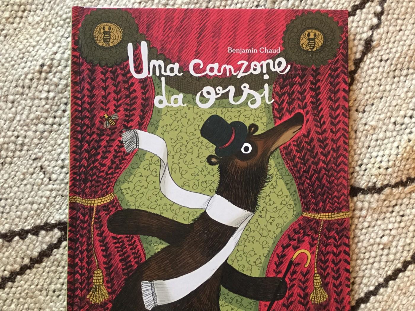 UNA CANZONE DA ORSI Benjamin Chaud ~ Franco Cosimo Panini ~ 2013