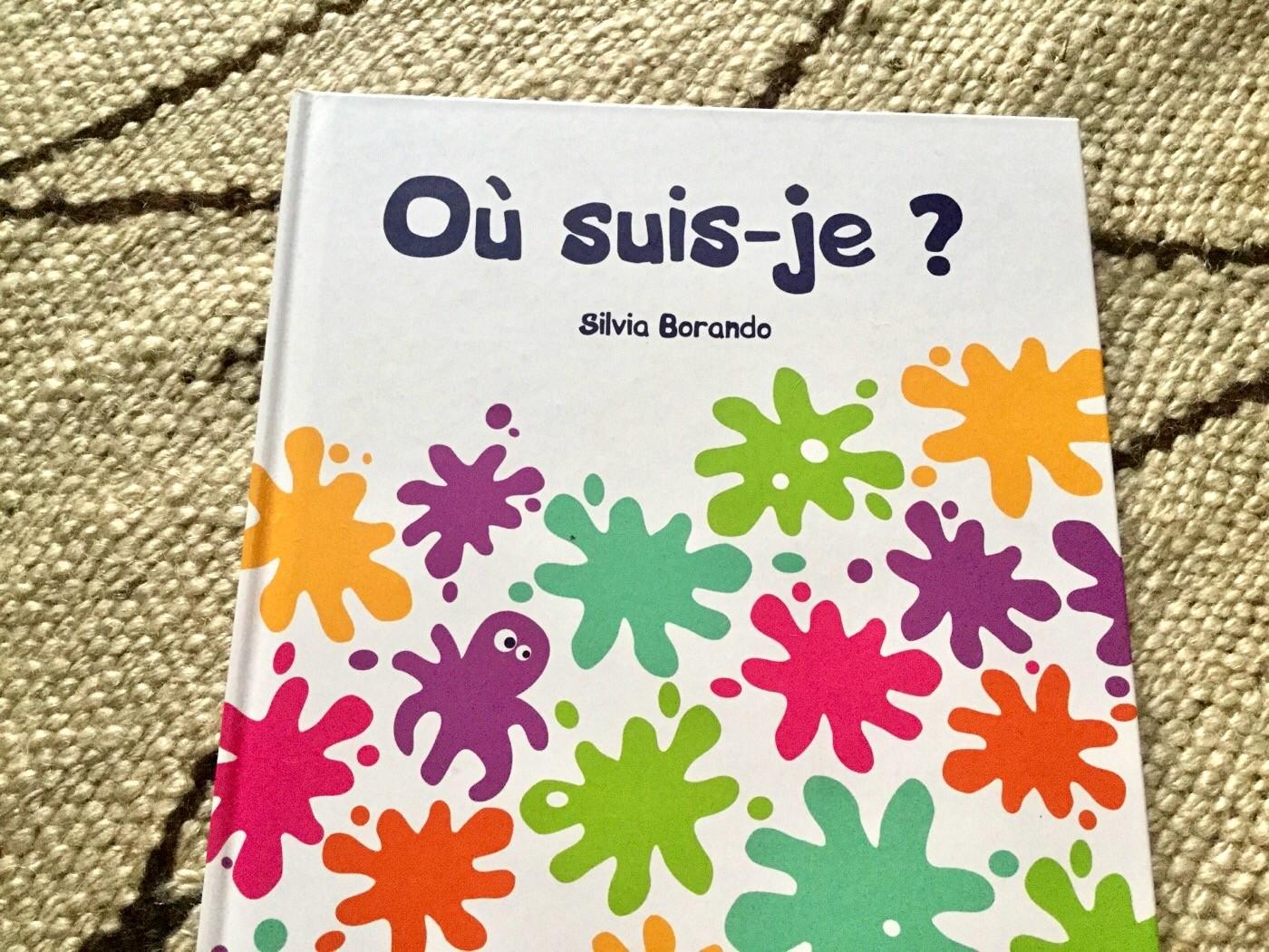 NASCONDINO / OÙ SOUIS-JE? Silvia Borando ~ Aliberti Kids / Circonflexe ~ 2010 / 2015