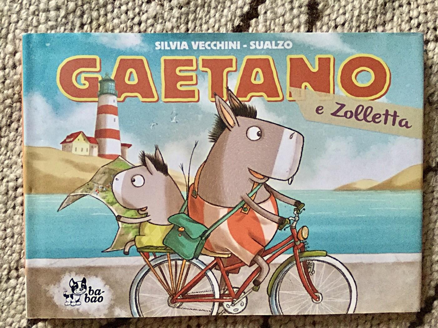 GAETANO E ZOLLETTA Sualzo - Silvia Vecchini - Bao Publishing - 2014