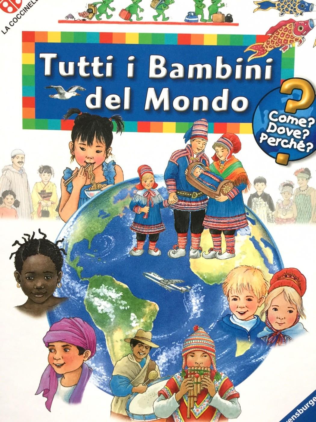 Tutti i bambini del mondo | Angela Weinhold | La Coccinella | Galline Volanti