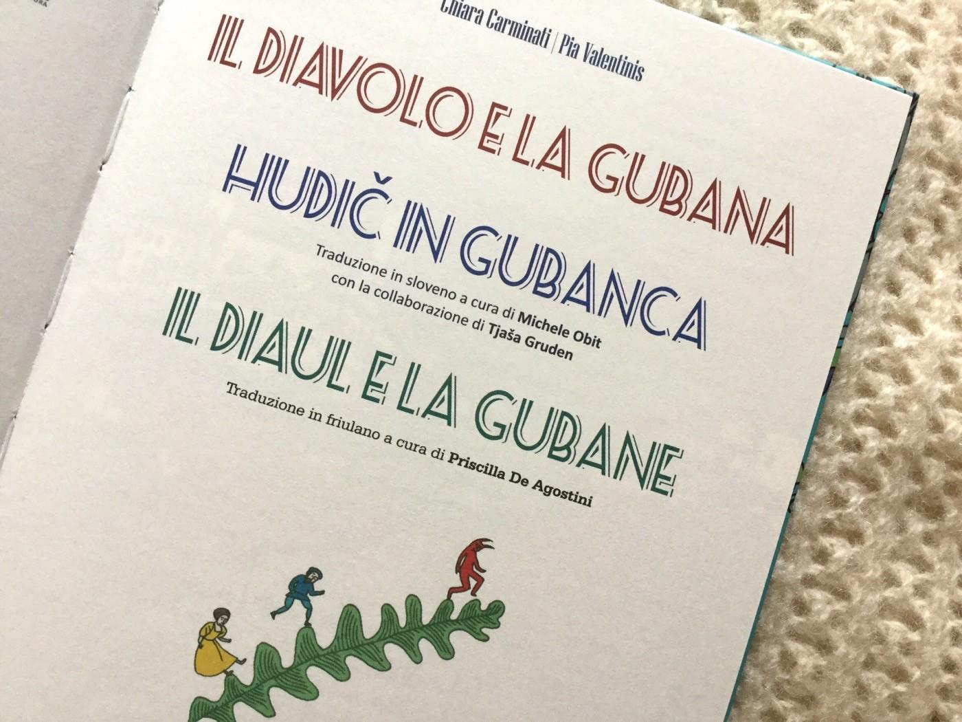 Il diavolo e la gubana | Chiara Carminati, Pia Valentinis | Sinnos - Galline Volanti
