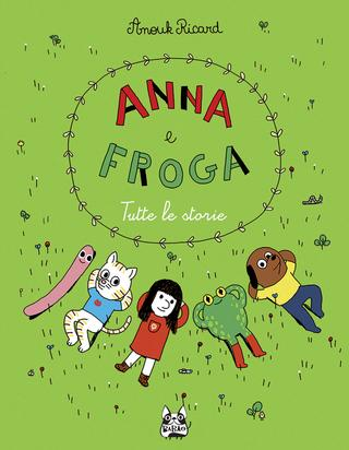 Anna e Froga | Baopublishing | Anouk Ricard | GallineVolanti