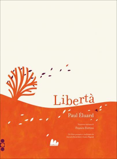 Libertà - Paul Eluard - Gallucci