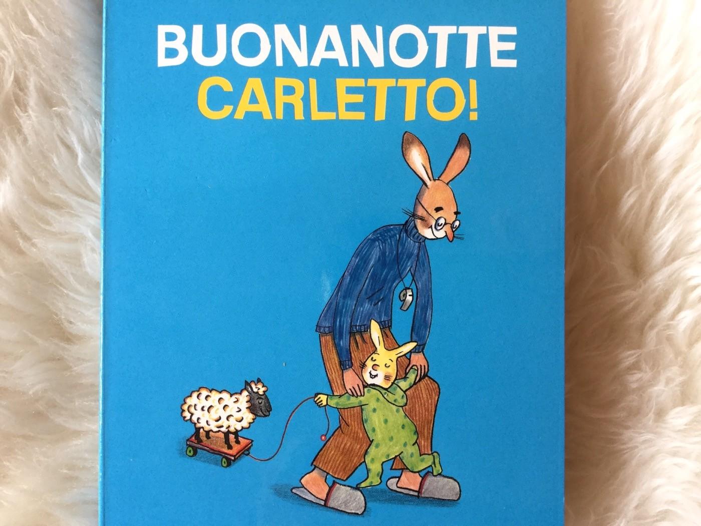 Buonanotte, Carletto | Rotraut Susanne Berner | Gribaudo - Galline Volanti